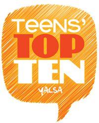YALSA: Teens' Top Ten