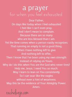 prayer ~ feeling exhausted...