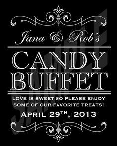 #Wedding Candy Buffet Sign