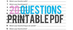 20 Questions Printable PDF for birthday every year...make into album with photos.  Love!