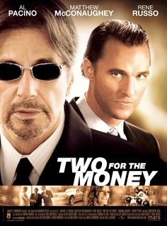 TWO FOR THE MONEY, 2005