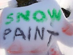 snow paint and other great ideas!