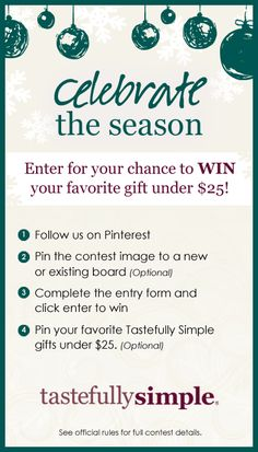 Pin for your chance to win a Tastefully Simple Gift under $25