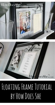 Floating Frame Tutorial by How Does She. Would be cute with wedding announcement & engagement pic in master bedroom