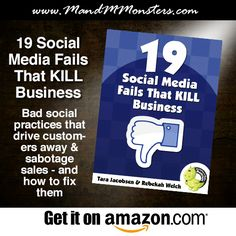 Ebook: 19 Social Media Fails That KILL Business: Bad social practices that drive customers away and sabotage sales – and how to fix them