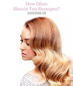 How often do you shampoo? {Lauren Conrad's tips + more}