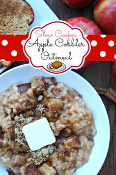 Waking up to breakfast all ready is priceless. This Apple Cobbler Oatmeal is sure to please.
