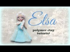 ▶ ❅ Elsa - Frozen Polymer clay Tutorial ☃ ❅