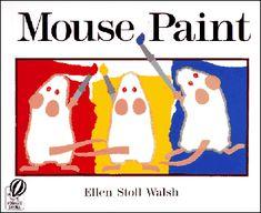 Mouse Paint Activities: Science Notebooks: Painting a Rainbow - Kindergarten Kindergarten
