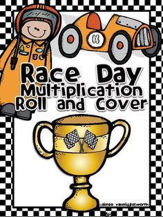Race Day Roll and Cover for Multiplication Center Activity