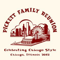 Family reunion t-shirt design. Big customer favorite. Design FRW 3007, Chicago skyline featuring Navy Pier.  Celebrate  your family reunion in style with t-shirts from ReunionTees.      http://www.reuniontees.com/reunion_tees/Design/FRW_3007   #FamilyReunionTshirt, #ReunionTshirt, #SkylineTshirt