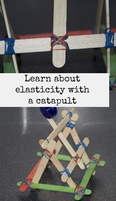 Make a catapult and learn about elasticity #STEM #catapults