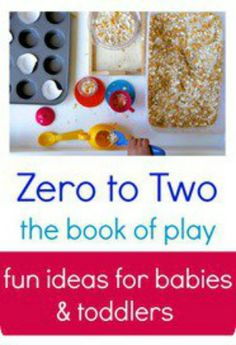 Zero to Two:: The Book of Play -