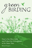 Green Birding: How to See More Birds and Protect the Environment at the Same Time  - FREE Kindle Non-Fiction
