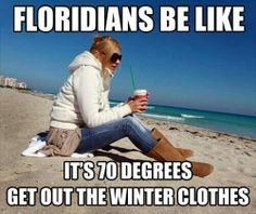 Lol...this is so true! Being from California, it's definitely a different type of cold!