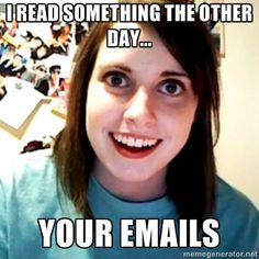 Overly Obsessed Girlfriend - i read something the other day... your emails Book Display, Memes, Over Obsession Girlfriends, Comedy, Lets Get Married, Pumpkins Spices Latte, Funny Humor, Children, Boyfriends