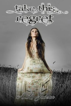 Take This Regret.  A must read! Loved loved loved this book!!!