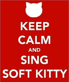 Soft Kitty!