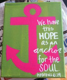 Anchor quote for my little girls room