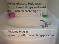 My Get Fit Tracker: DIY weight loss body wrap-yay it really works