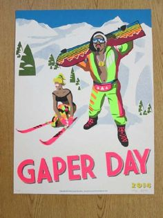 Original eight color screen print poster for Gaper Day in Colorado in 2014. 18 x 24 inches. Signed and numbered out of 150 by Nick Doyle and Alex Wein.
