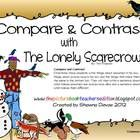 This compare and contrast freebie was created to use with the book The Lonely Scarecrow by Tim Preston.Students will compare and contrast a snowm...