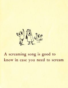 A screaming song is