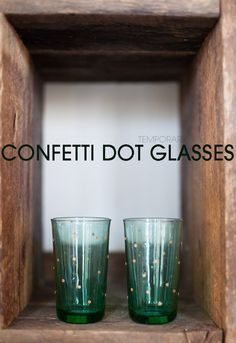 Temporary Confetti Dot Glasses by a subtlerevelry #DIY #Party_Glasses