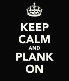 30 day planking challenge, keep calm and camp on, motto, plank challenge