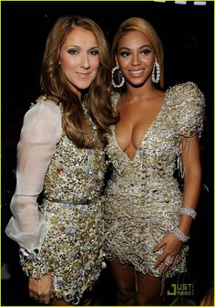 Celine Dion and Beyonce