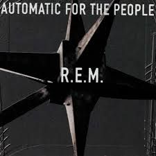 Automatic For The People - R.E.M
