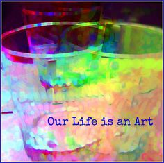 Our Life is an Art #ThinDifference