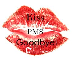 Kiss PMS Goodbye! | The Snap Mom