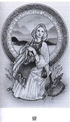 Sif-Norse Goddess She tends to the beings and goods of the earth, making her a harvest Goddess