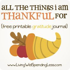 Free Printable Gratitude Journal.  Fun & meaningful project to do with kids--helps them identify the things they are most grateful for, including a home, food, clothing, family, & more.