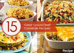 15 Great Ground Beef Casserole Recipes