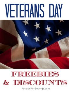 BIG list of Veterans Day Freebies Military Discounts for 2013.