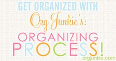 Follow the organizing PROCESS for organizing success!
