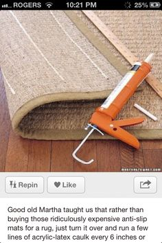 Wow, use calking to make rugs non slip