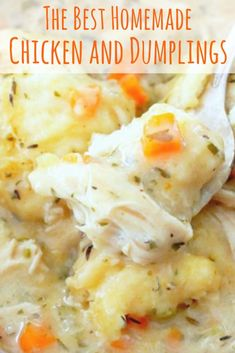 Simply the BEST recipe for Homemade Chicken and Dumplings. Hundreds of positive reviews!