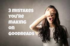 3 mistakes you're ma