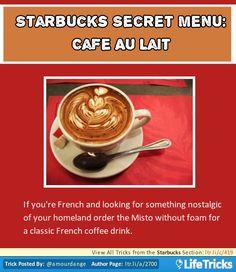 Starbucks Secret Menu: Cafe au Lait