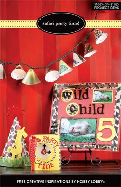 Create a Safari themed party with these creative ideas, and some scrapbooking supplies.