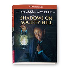 Shadows on Society Hill: An Addy Mystery - The only mystery.