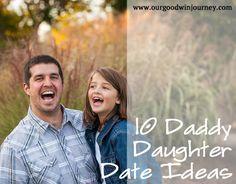 10 Daddy Daughter Date Ideas