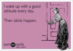 Idiots everywhere.