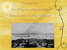 Fever 1793 by Laurie Halse Anderson: Raising the Heat with Historical Fiction from Toes in the Sand on TeachersNotebook.com -  (96 pages)  - With any novel study that I create for my students, I take great pride in making them think at higher levels. With this unit, you can count on activities and quizzes beyond the simple fact recall. In