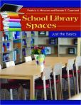 School Library Spaces : Just the Basics  Patricia A. Messner and Brenda S. Copeland  #DOEBibliography