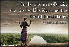 building bridges quotes quotesgram