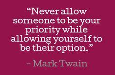 Never. (Mark Twain)